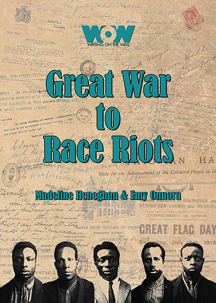Great War to Race Riots book from Writing on the Wall