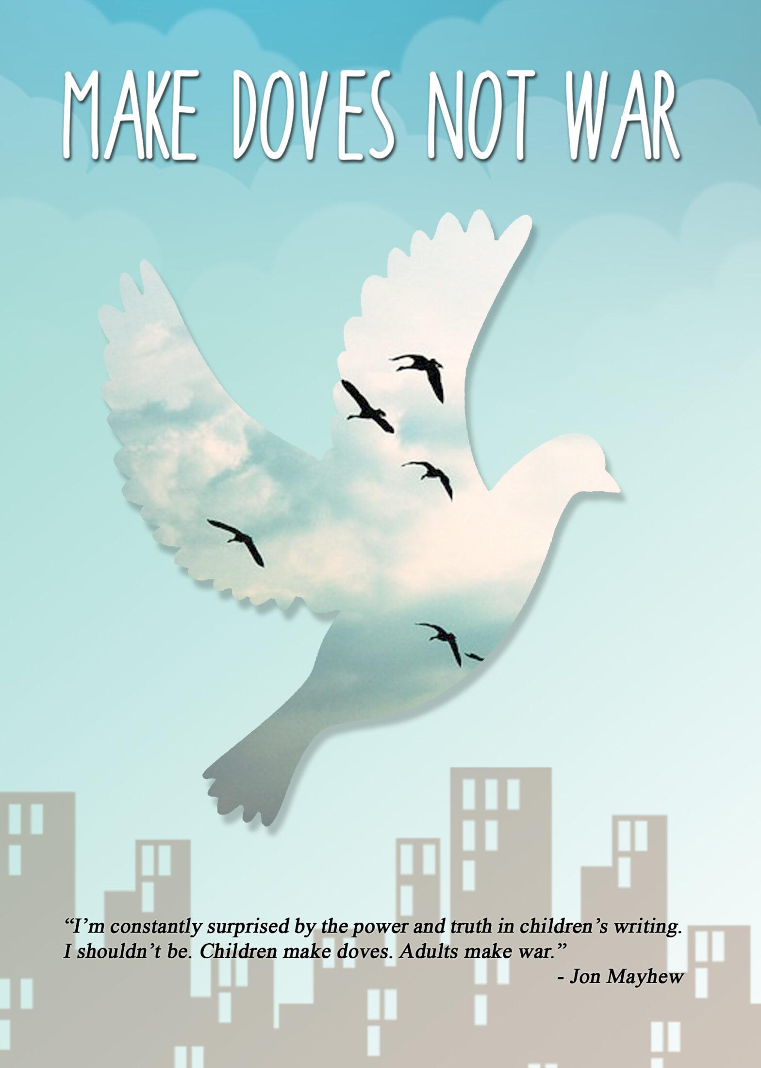 Buy Make Doves Not War