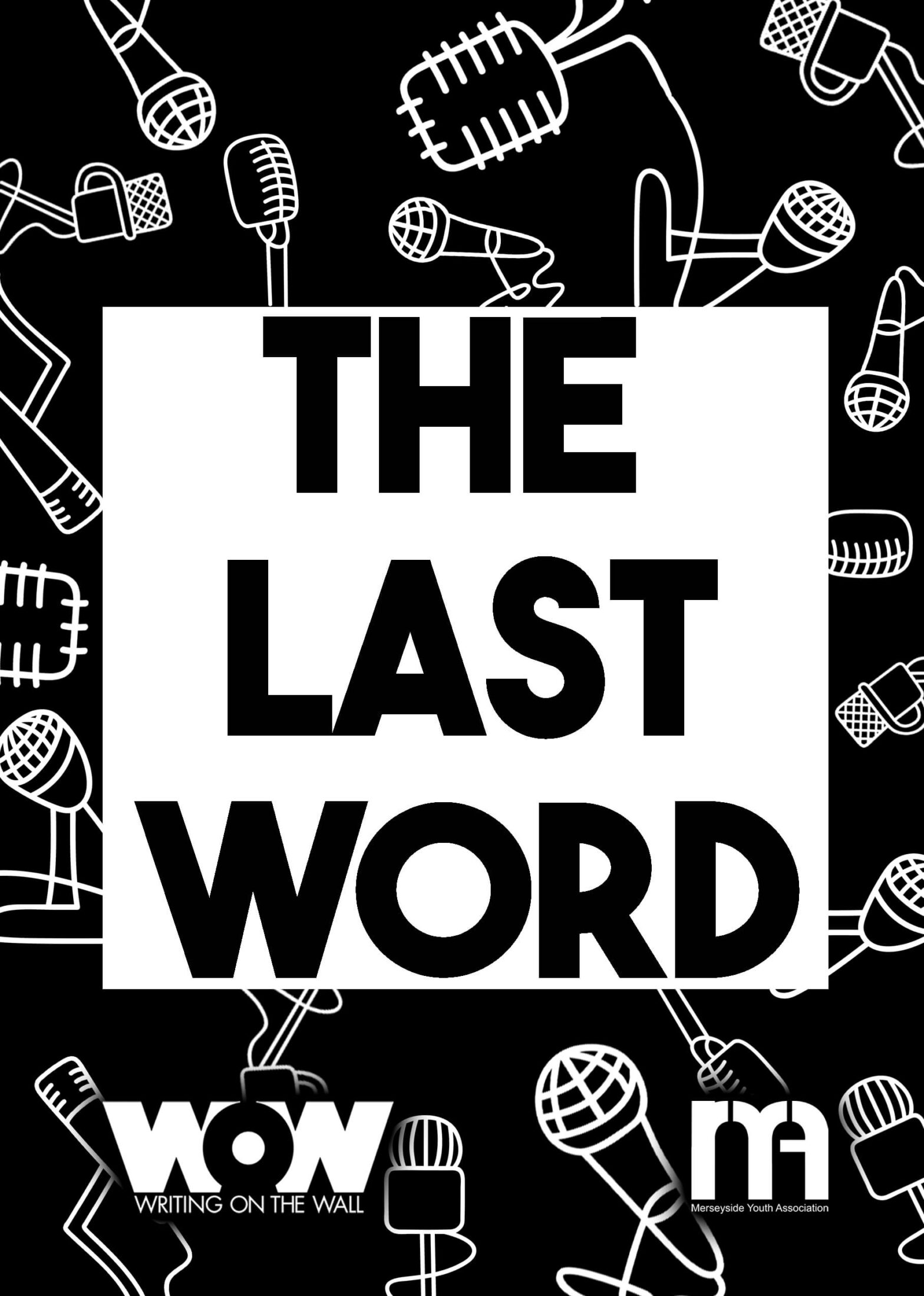 The Last Word by Writing on the Wall