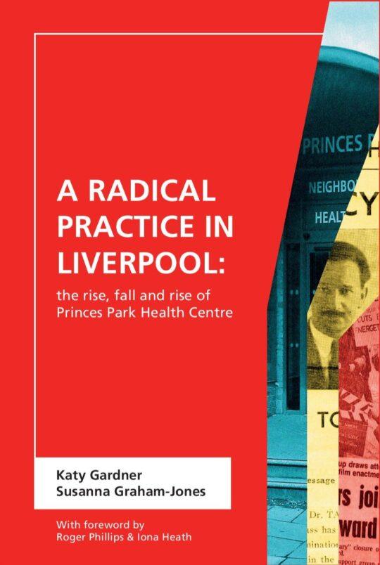 A Radical Practice in Liverpool by Katy Gardner & Susanna Graham-Jones